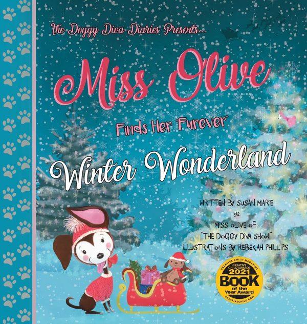 """Miss Olive finds her """"Furever"""" Winter Wonderland"""